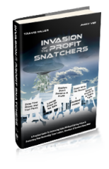 Invasion of the Profit Snatchers